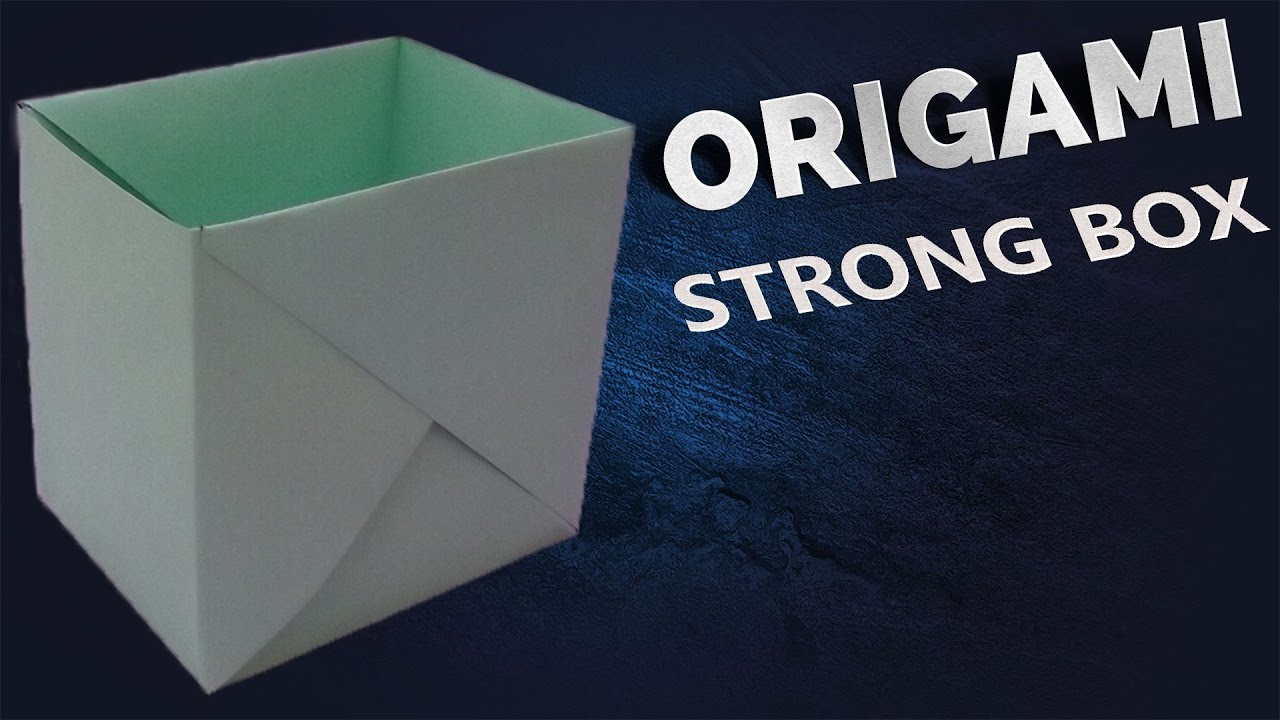 How To Make A Strong Box From Paper Origami