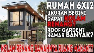 Desain rumah 6x12, punya fasilitas hotel bintang 5?Kolam Renang Pribadi!