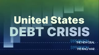 Understanding The Debt Crisis In The U.S.