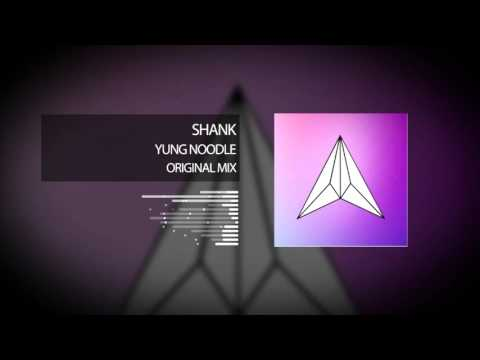 Shank - Yung Noodle
