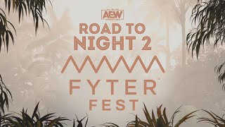 ROAD TO AEW FYTER FEST NIGHT 2 | 7/8/20