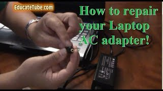 How to repair or fix AC adapter on your laptop computer.  Easy and cheap to fix.