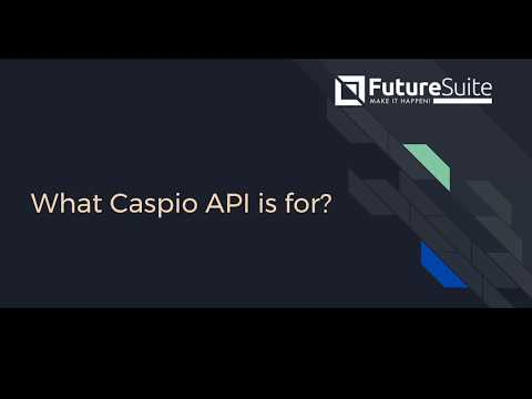 Caspio API Library Overview by Future Suite
