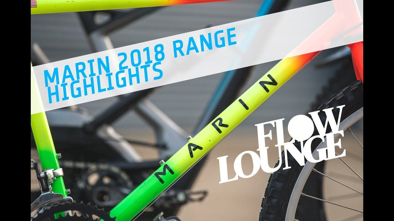 9de2c5132bb Marin 2018 MTB Range Highlights - Flow Mountain Bike - YouTube