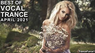 BEST OF VOCAL TRANCE MIX (April 2021)