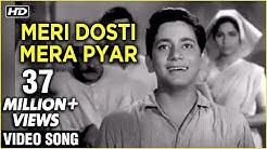 Meri Dosti Mera Pyar Video Song | Dosti | Mohammad Rafi Hit Songs | Laxmikant Pyarelal