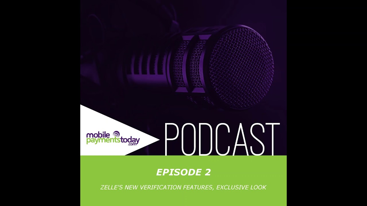 Podcast Episode 2: Exclusive look at Zelle's new