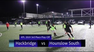 KFL 2019 - 3rd Place Play-Off Hackbridge vs Hounslow South (Highlights)