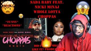 Sada Baby Feat. Nicki Minaj - Whole Lotta Choppas - REMIX - Official Audio -REACTION