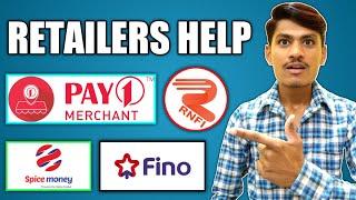 Spice Money, Fino Payment Bank, Pay1 Merchant, Rnfi, Retailers Help Part 9