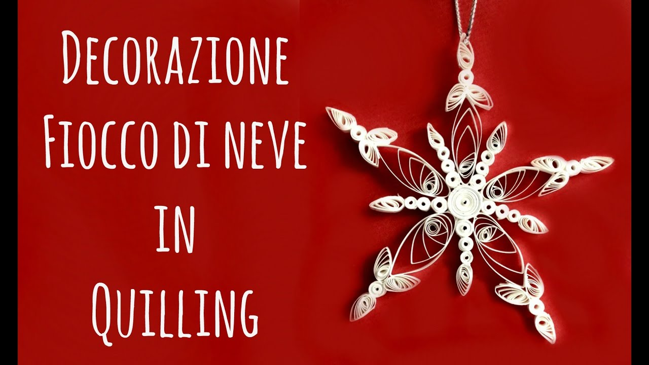 Decorazione Di Carta In Quilling/filigrana Di Carta: Fiocco Di Neve (Natale/ Carta) Arte Per Te   YouTube