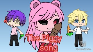 #Lankybox The Oficial Piggy Song{Gacha Life}(Read Pined Comment)