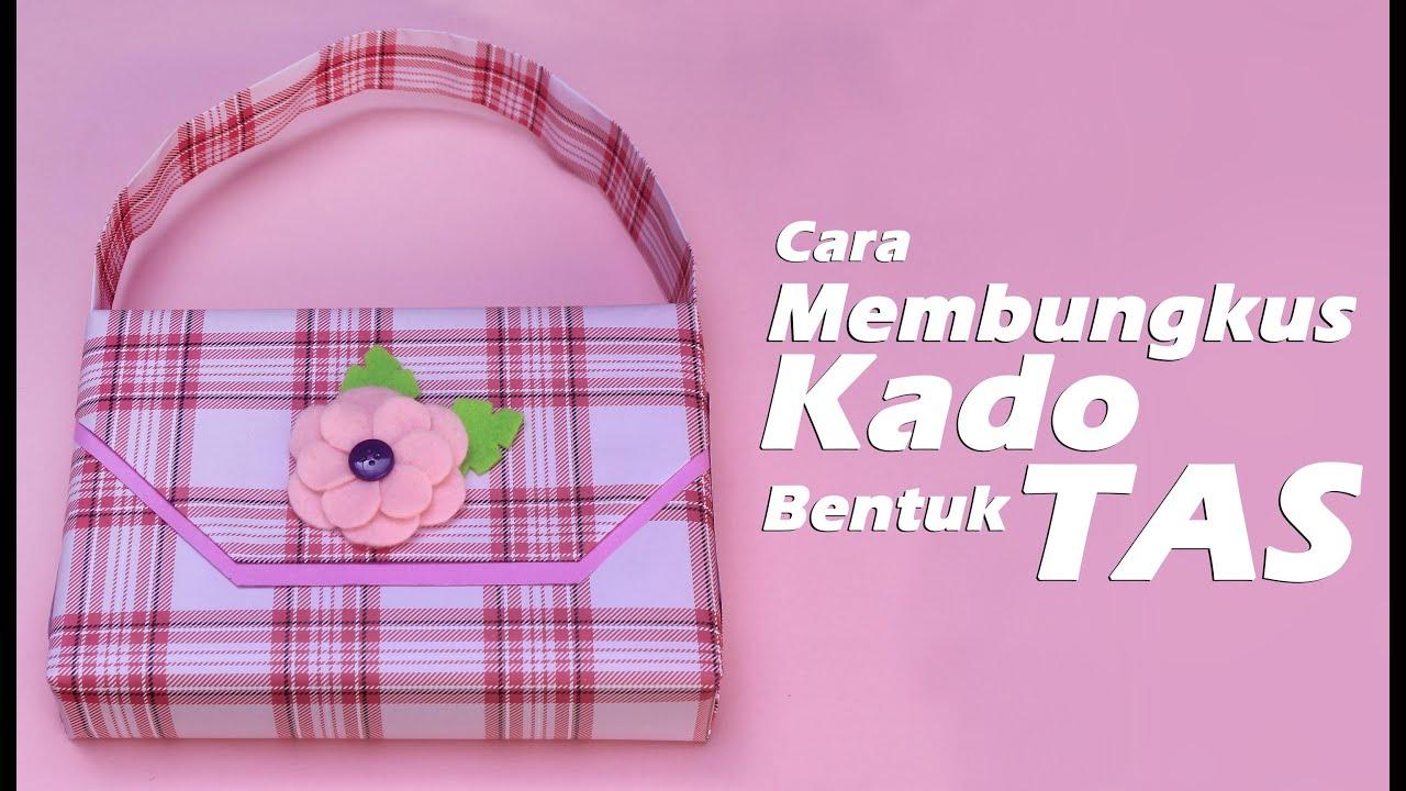 Cara Membungkus Kado Bentuk Tas - YouTube 04d0d56172