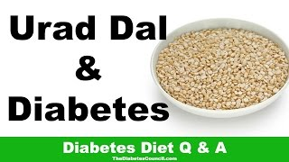 Is Urad Dal Good For Diabetes?