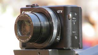Canon Powershot G7X MK II:  Time Lapse Test Footage