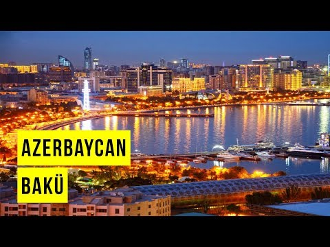 Bakü - Azerbaycan | Gezi Rehberi ve Gezilecek Yerler