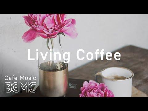 Morning Jazz & Bossa Nova Playlist - Morning Coffee Time Jazz Music