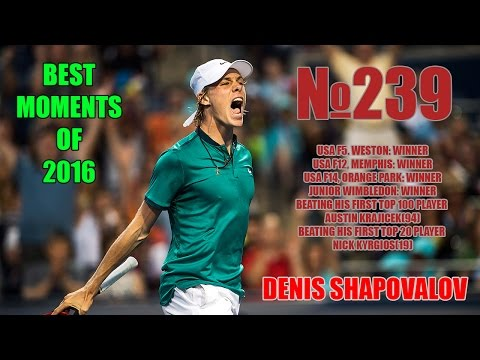 Denis Shapovalov BEST MOMENTS OF 2016