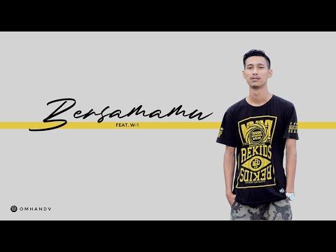 Omhand V - Bersamamu feat. W-1 [Official Lyric Video]