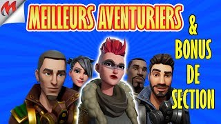 [FORTNITE-SAUVER THE WORLD] BEST AVENTURIERS AND SECTION BONUS