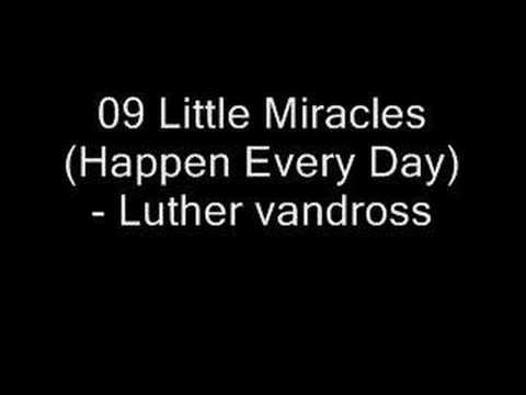 09 Little Miracles (Happen Every Day)