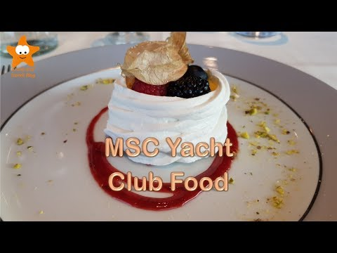 MSC Yacht Club Food Experience MSC Meraviglia 2018 @CruisesandTravelsBlog