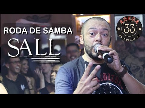 Roda De Samba do Sall | ADEGA 33 - Guarulhos