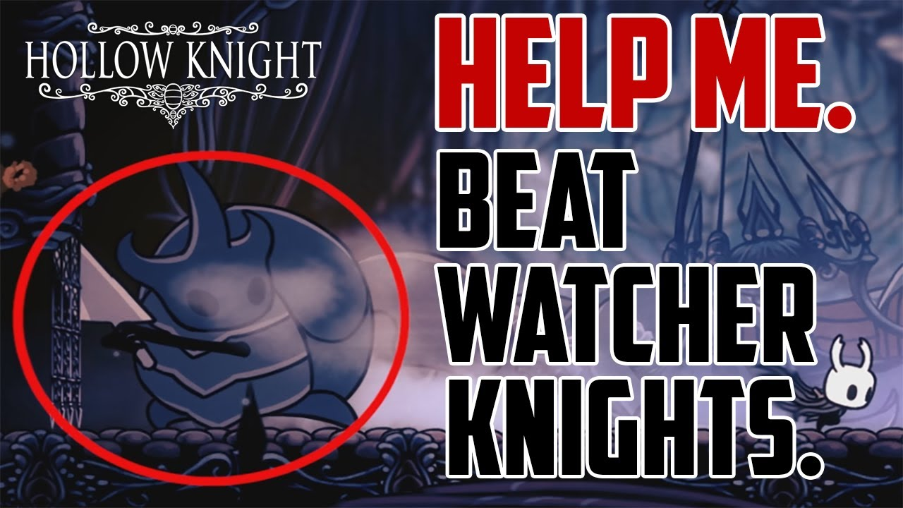 Hollow Knight : How to Beat Watcher Knights Boss Fight - YouTube