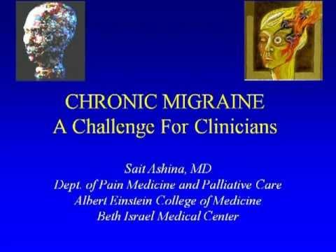 Grand Rounds:  Chronic Migraine Pt 1