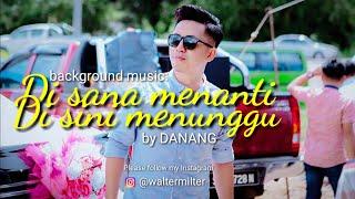 Gambar cover Di Sana Menanti, Di Sini Menunggu - Danang | With Lyrics | Instagram Photo Compilation