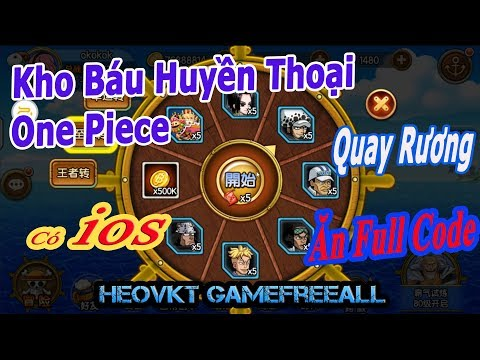 #GameFreeAll 144: Game Kho Báu Huyền Thoại _ One Piece (Android & IOS) [HeoVKT]
