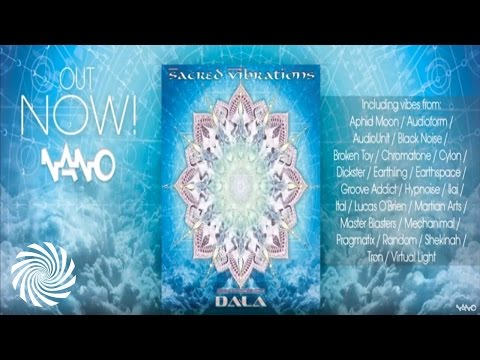 Sacred Vibrations Compiled - Mixed by DALA (Full VA Mix)