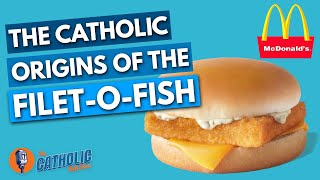 The Catholic Origin Of McDonald's Filet-O-Fish | The Catholic Talk Show
