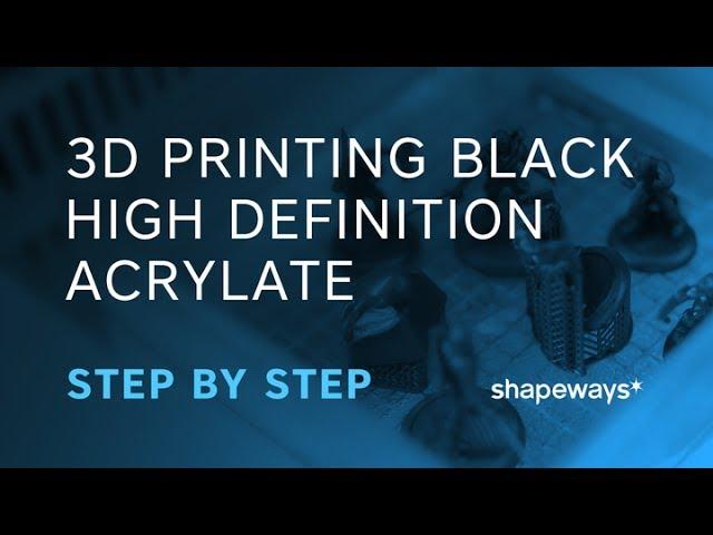 3D Printing Black High Definition Acrylate | Shapeways