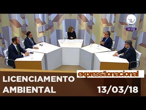 Expressão Nacional | Licenciamento ambiental