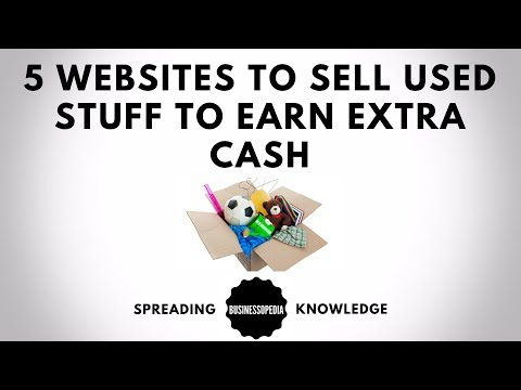 5 Websites to Sell Used Stuff to Earn Extra Cash