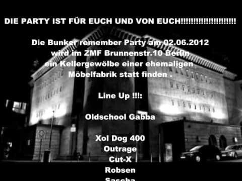 Bunker remember Party 02.06.2012 Video Flyer Musik by Cut-X (RdM-Booking)