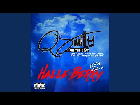 Halle Berry (feat. DJ Drop, Dorrough Music, Fat Pimp, Lil Will, Trai D, B Hamp & Trap Squad...