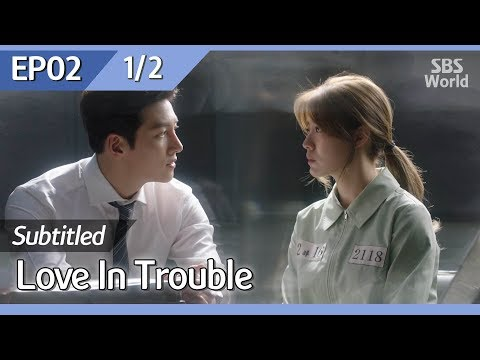 [CC/FULL] Love in Trouble EP02 (1/2) | 수상한파트너