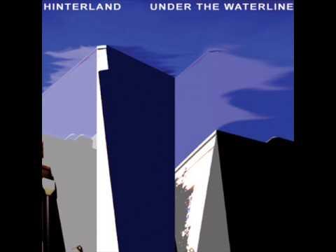 Hinterland - Under The Waterline (Full Album)