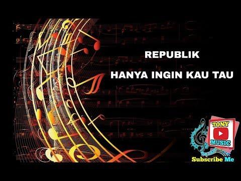 karaoke-republik---hanya-ingin-kau-tau