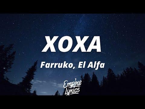 Farruko, El Alfa – XOXA (Letra/Lyrics)