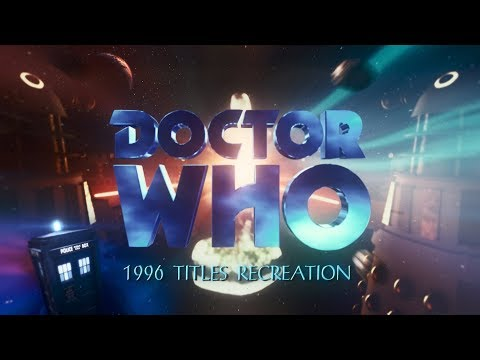 Doctor Who   8th Doctor 1996 TV Movie Titles Recreation