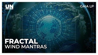 Fractal - Wind Mantras