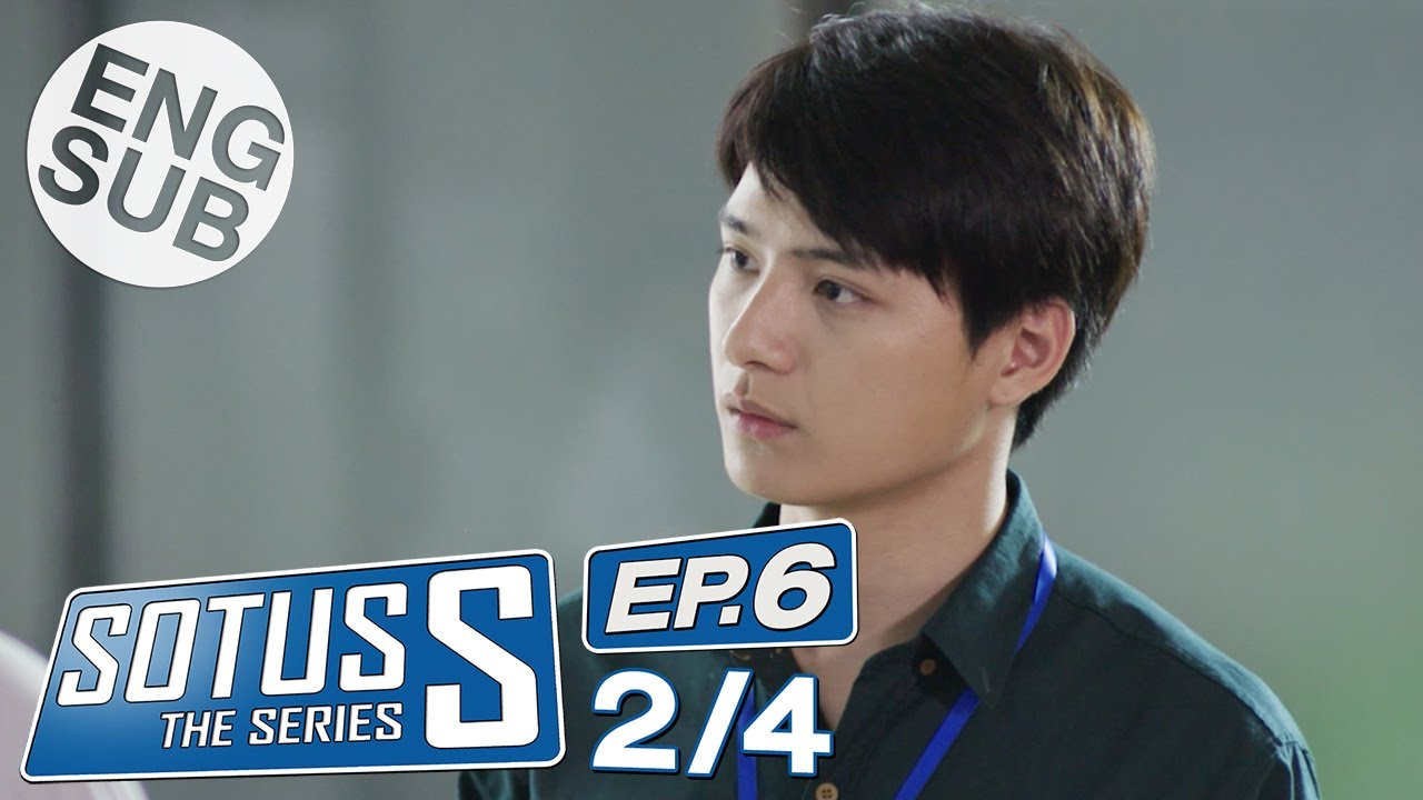 Download [Eng Sub] Sotus S The Series | EP.6 [2/4]