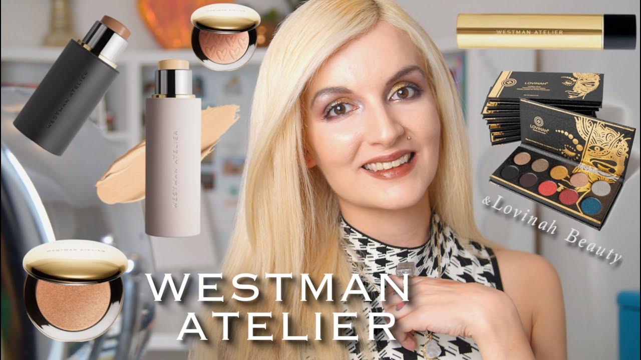 WESTMAN ATELIER and LOVINAH BEAUTY | Luxury Clean Beauty ...