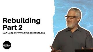 Dan Cooper | Rebuilding Part 2 | 9-26-21