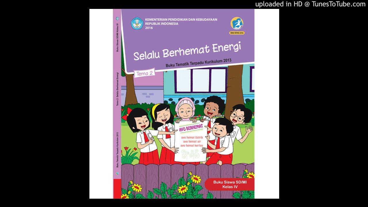 Audiobook Sd Kelas 4 Tema 2 Selalu Berhemat Energi Part 3