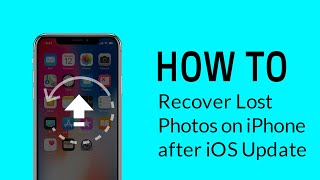 How to Recover Lost Photos on iPhone After iOS Update