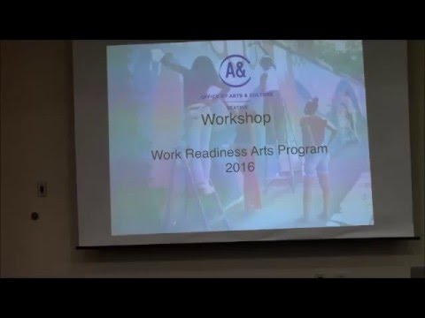 Work Readiness Arts Program Grant Workshop